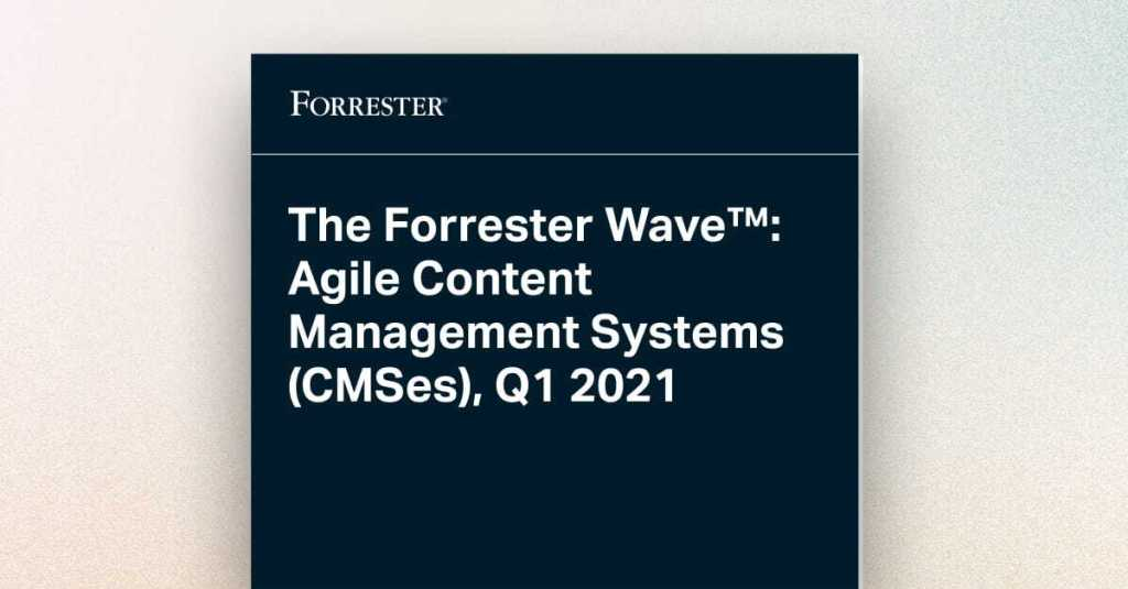 forrester wave agile content management systems