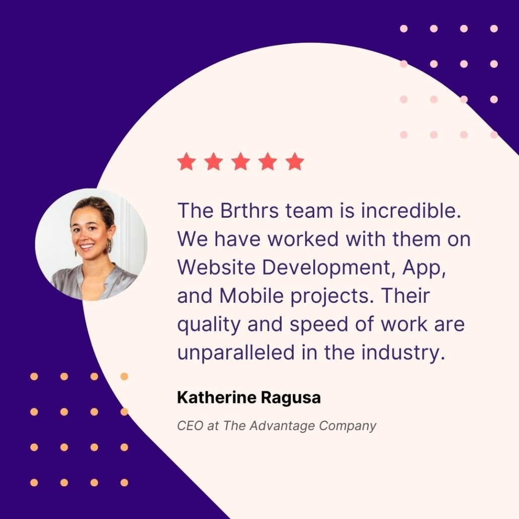 Testimonial for Brthrs Agency from their client The Advantage Company